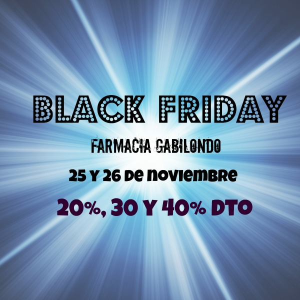 BLACK FRIDAY en la FARMACIA GABILONDO