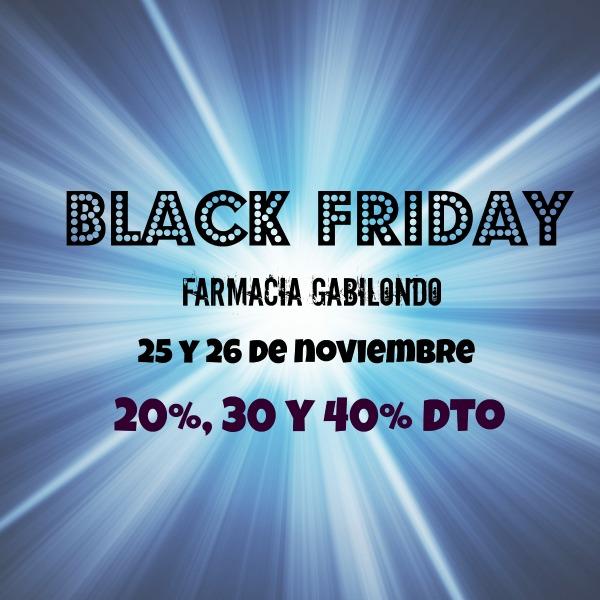 BLACK FRIDAY en la FARMACIA GABILONDO